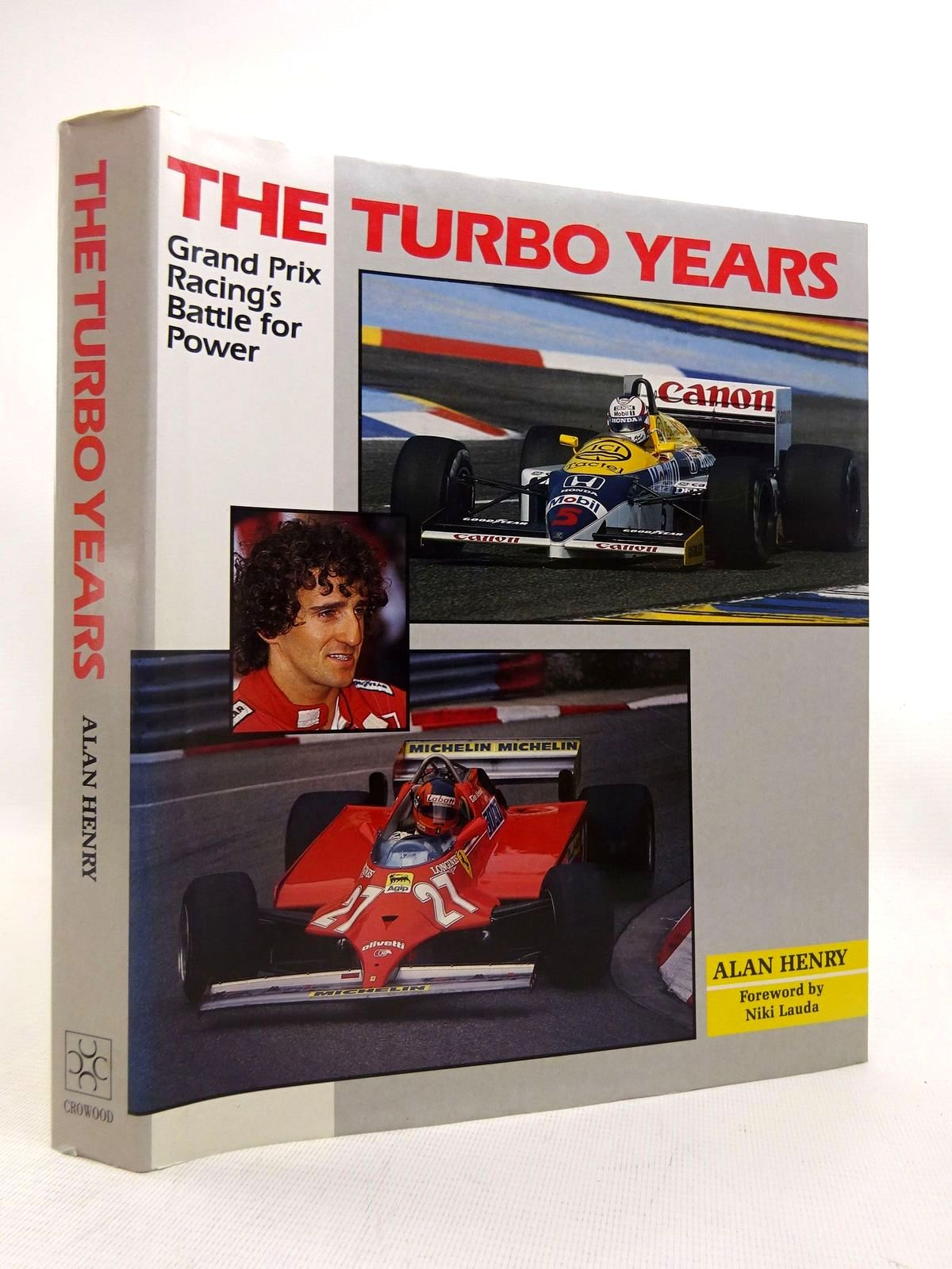 Photo of THE TURBO YEARS: GRAND PRIX RACING'S BATTLE FOR POWER- Stock Number: 1816507
