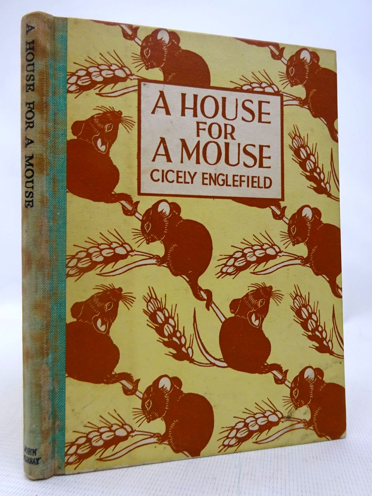 Photo of A HOUSE FOR A MOUSE written by Englefield, Cicely illustrated by Englefield, Cicely published by John Murray (STOCK CODE: 1816547)  for sale by Stella & Rose's Books