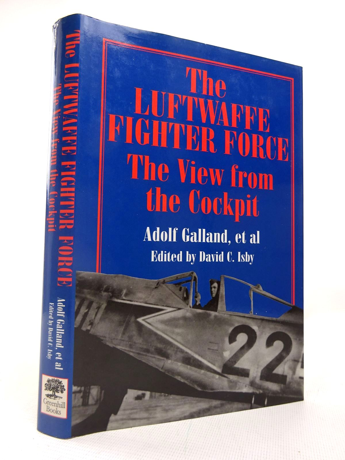 Photo of THE LUFTWAFFE FIGHTER FORCE: THE VIEW FROM THE COCKPIT written by Galland, Adolf