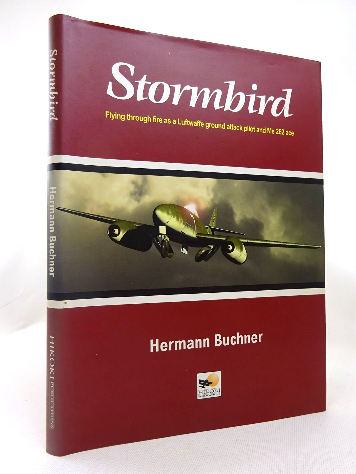Photo of STORMBIRD: FLYING THROUGH FIRE AS A LUFTWAFFE GROUND ATTACK PILOT AND ME 262 ACE- Stock Number: 1816578
