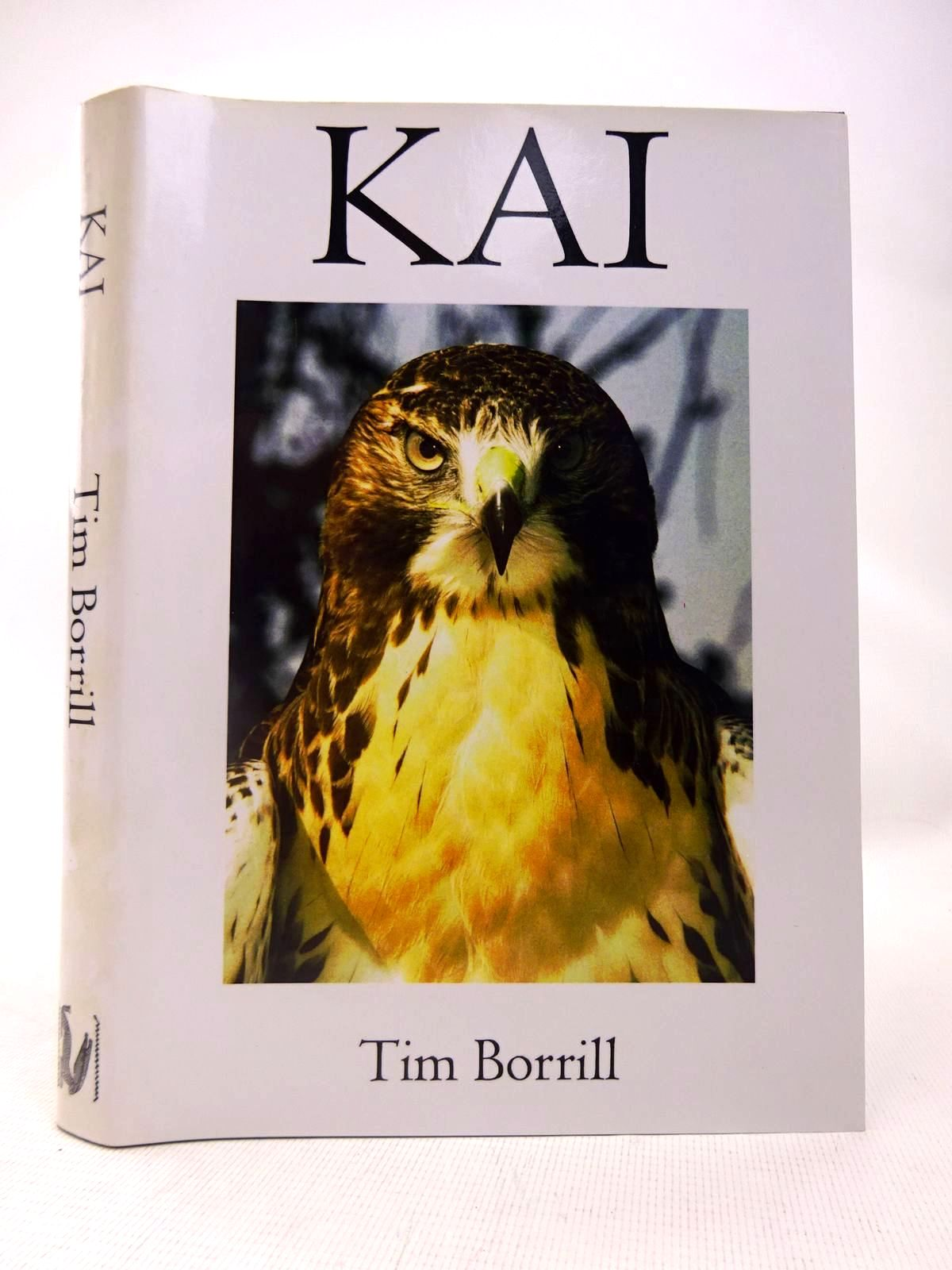 Photo of KAI: HAWKING IN BRITAIN WITH A REDTAIL written by Borrill, Tim published by Pembertons Publishing (STOCK CODE: 1816580)  for sale by Stella & Rose's Books