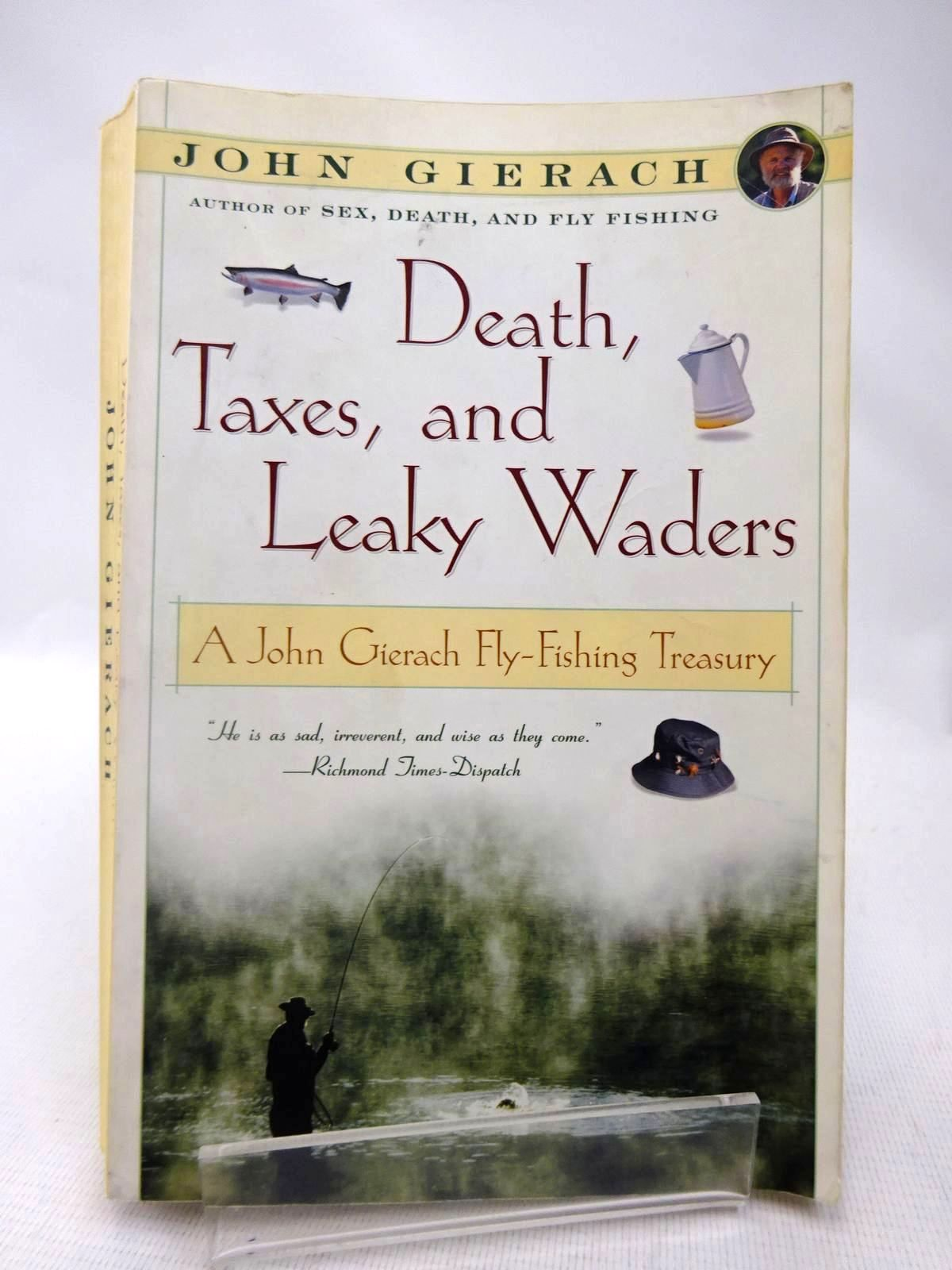 Photo of DEATH, TAXES, AND LEAKY WADERS written by Gierach, John illustrated by Wolff, Glenn published by Simon & Schuster (STOCK CODE: 1816610)  for sale by Stella & Rose's Books