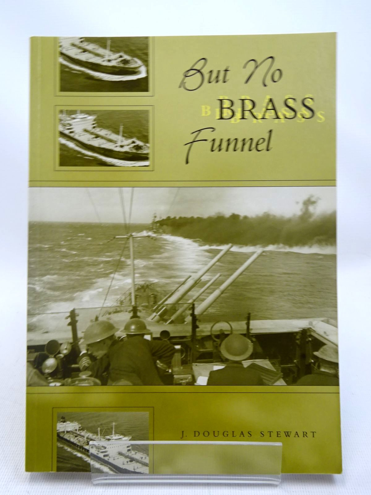 Photo of BUT NO BRASS FUNNEL written by Stewart, J. Douglas published by Whittles Publishing (STOCK CODE: 1816670)  for sale by Stella & Rose's Books