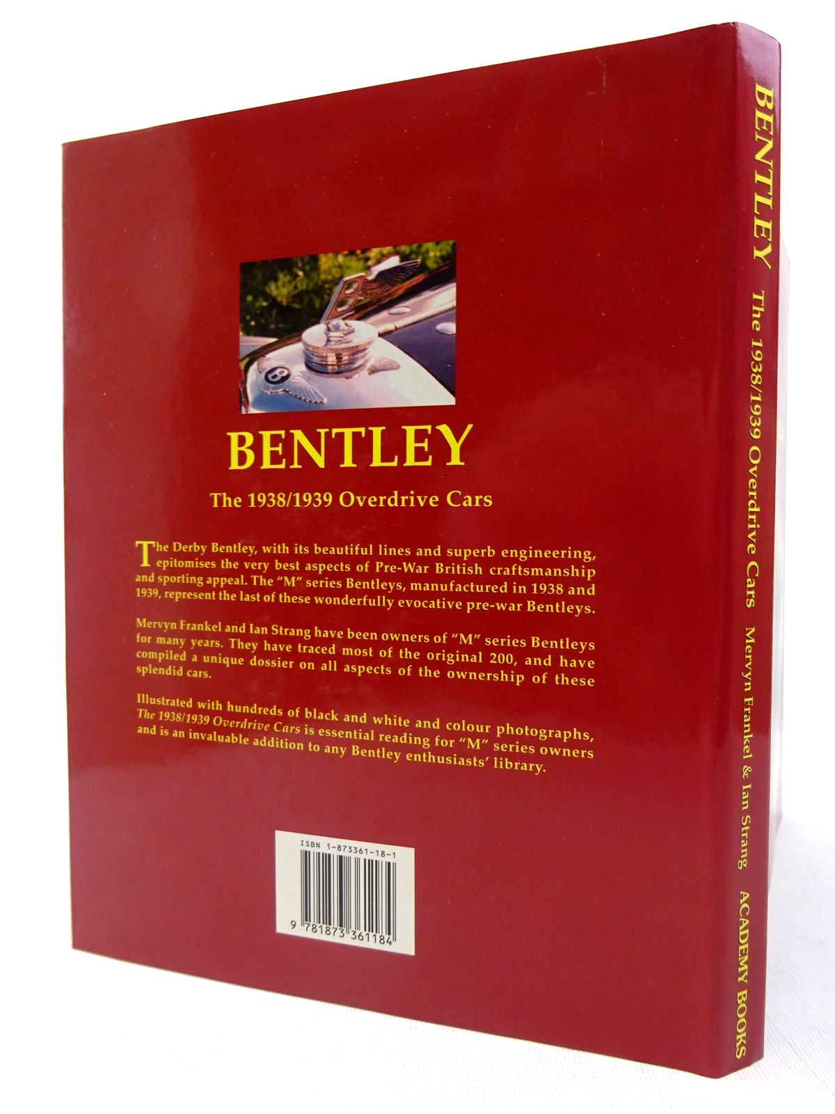 Photo of BENTLEY THE 1938/1939 OVERDRIVE CARS written by Frankel, Mervyn Strang, Ian published by Academy Books (STOCK CODE: 1816692)  for sale by Stella & Rose's Books