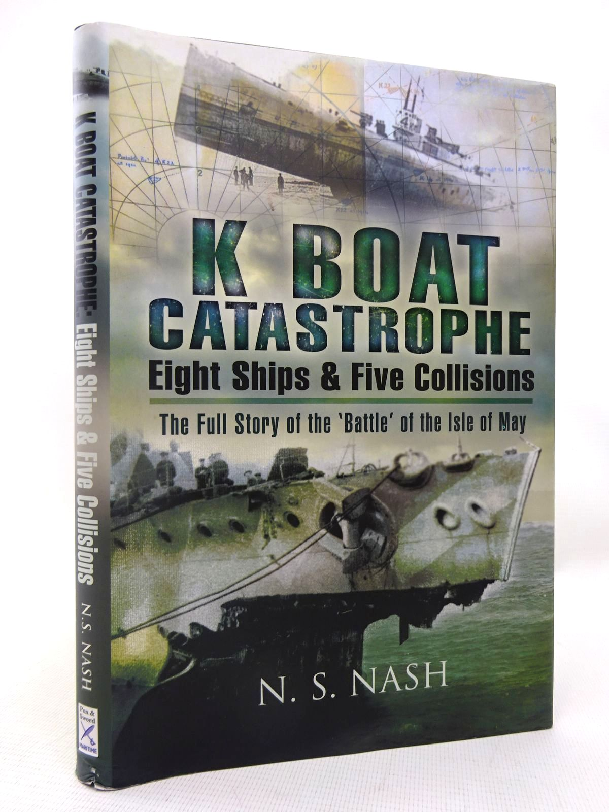 Photo of K BOAT CATASTROPHE: EIGHT SHIPS AND FIVE COLLISIONS- Stock Number: 1816705
