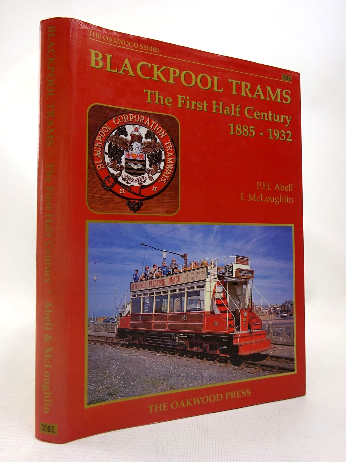 Photo of BLACKPOOL TRAMS THE FIRST HALF CENTURY 1885-1932 written by Abell, P.H. McLoughlin, I. published by The Oakwood Press (STOCK CODE: 1816715)  for sale by Stella & Rose's Books