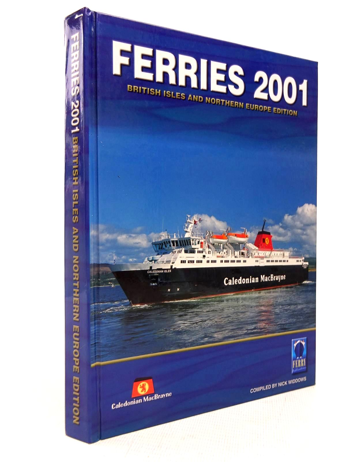 Photo of FERRIES 2001: BRITISH ISLES AND NORTHERN EUROPE EDITION written by Widdows, Nick<br />Mills, Harold published by Ferry Publications (STOCK CODE: 1816719)  for sale by Stella & Rose's Books