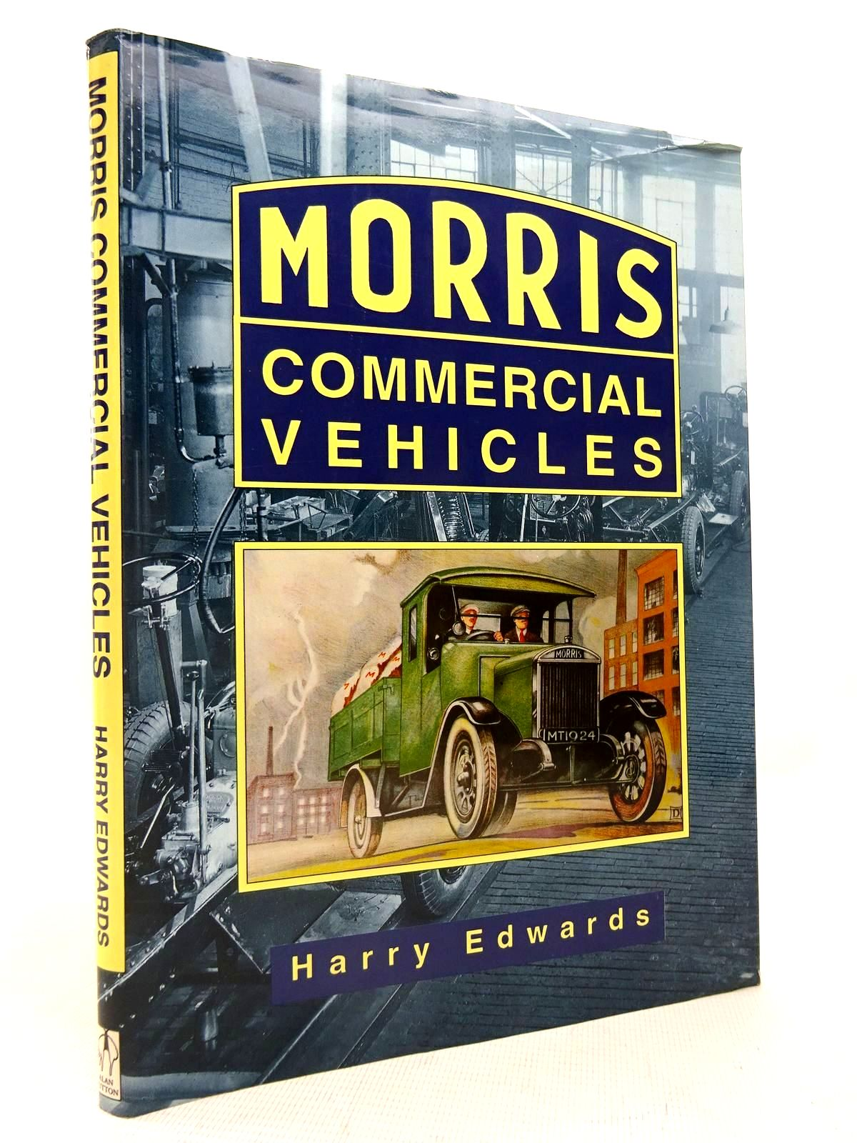 Photo of MORRIS COMMERCIAL VEHICLES written by Edwards, Harry published by Sutton Publishing (STOCK CODE: 1816729)  for sale by Stella & Rose's Books