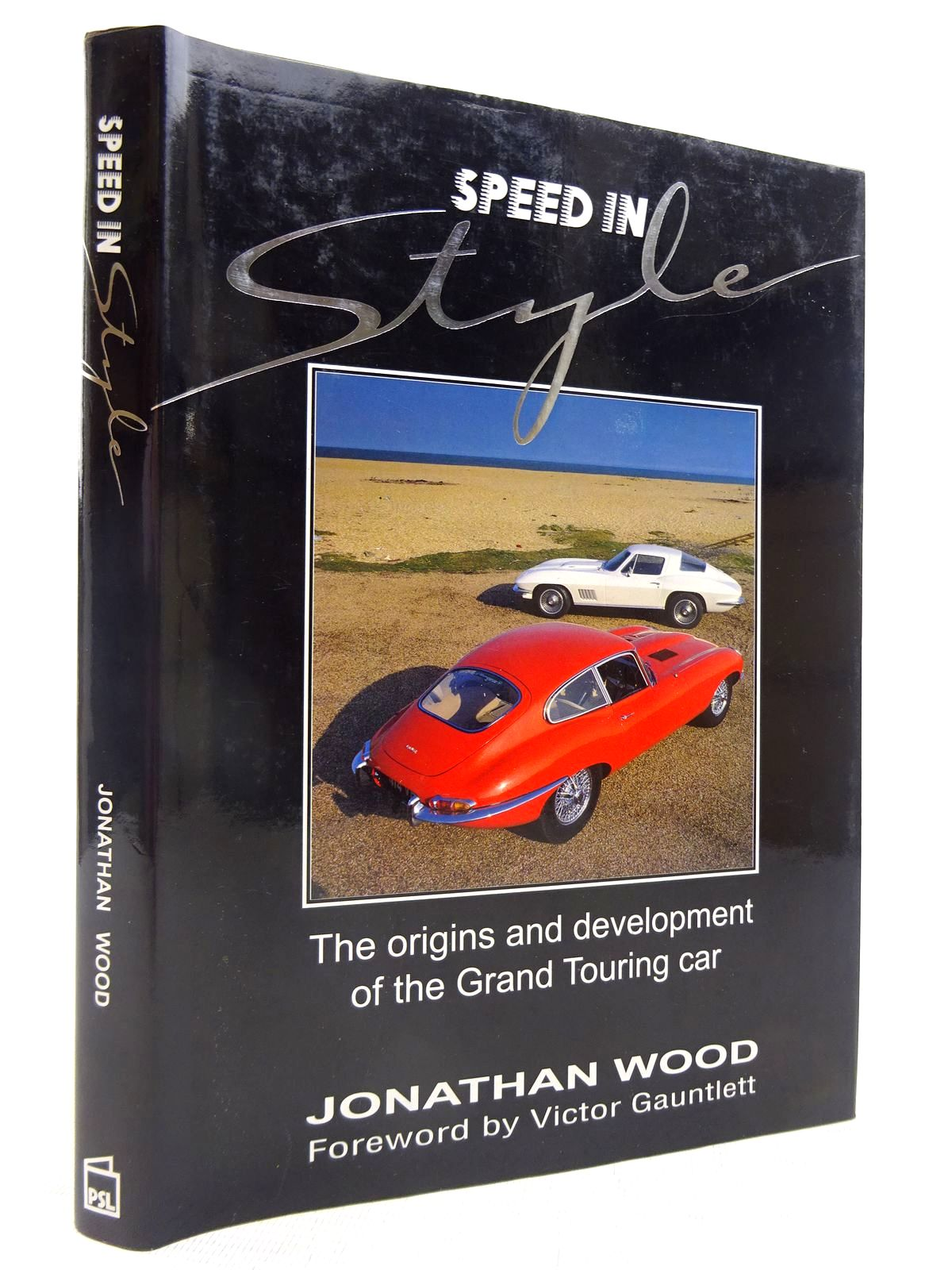 Photo of SPEED IN STYLE: THE ORIGINS AND DEVELOPMENT OF THE GRAND TOURING CAR written by Wood, Jonathan published by Patrick Stephens Limited (STOCK CODE: 1816754)  for sale by Stella & Rose's Books