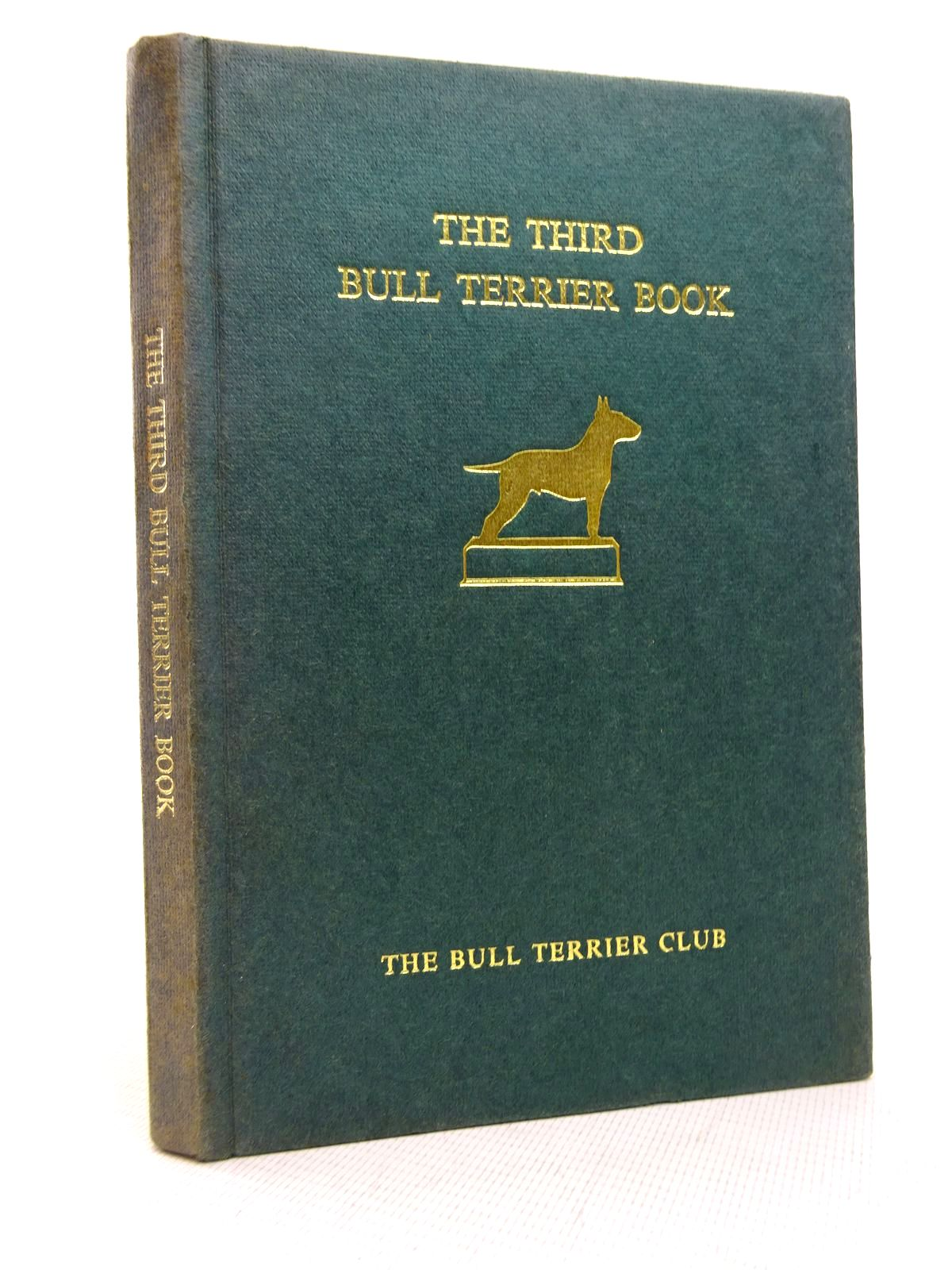 Photo of THE THIRD BULL TERRIER BOOK- Stock Number: 1816783