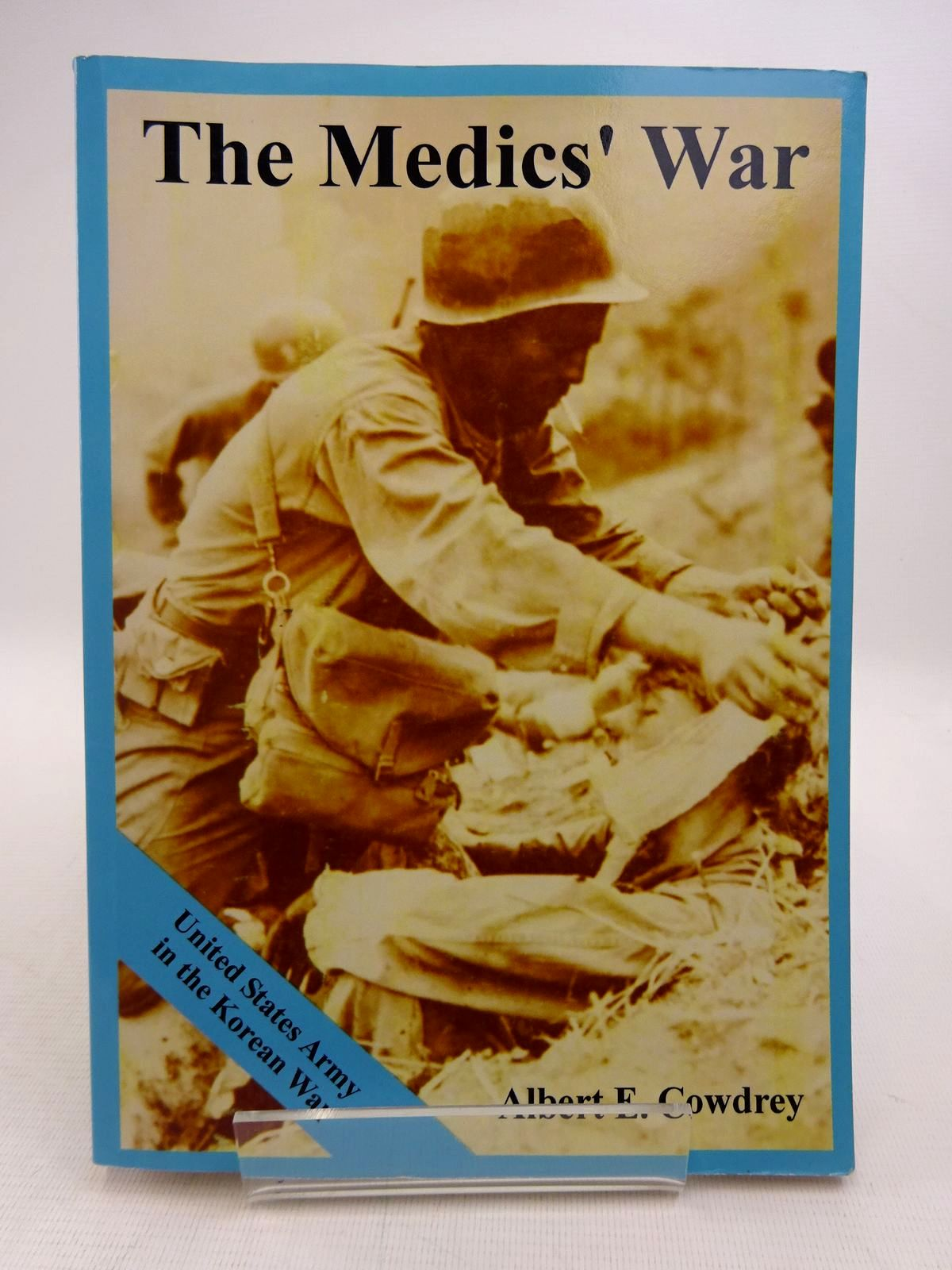 Photo of THE MEDICS' WAR written by Cowdrey, Albert E. published by University Press Of The Pacific (STOCK CODE: 1816834)  for sale by Stella & Rose's Books