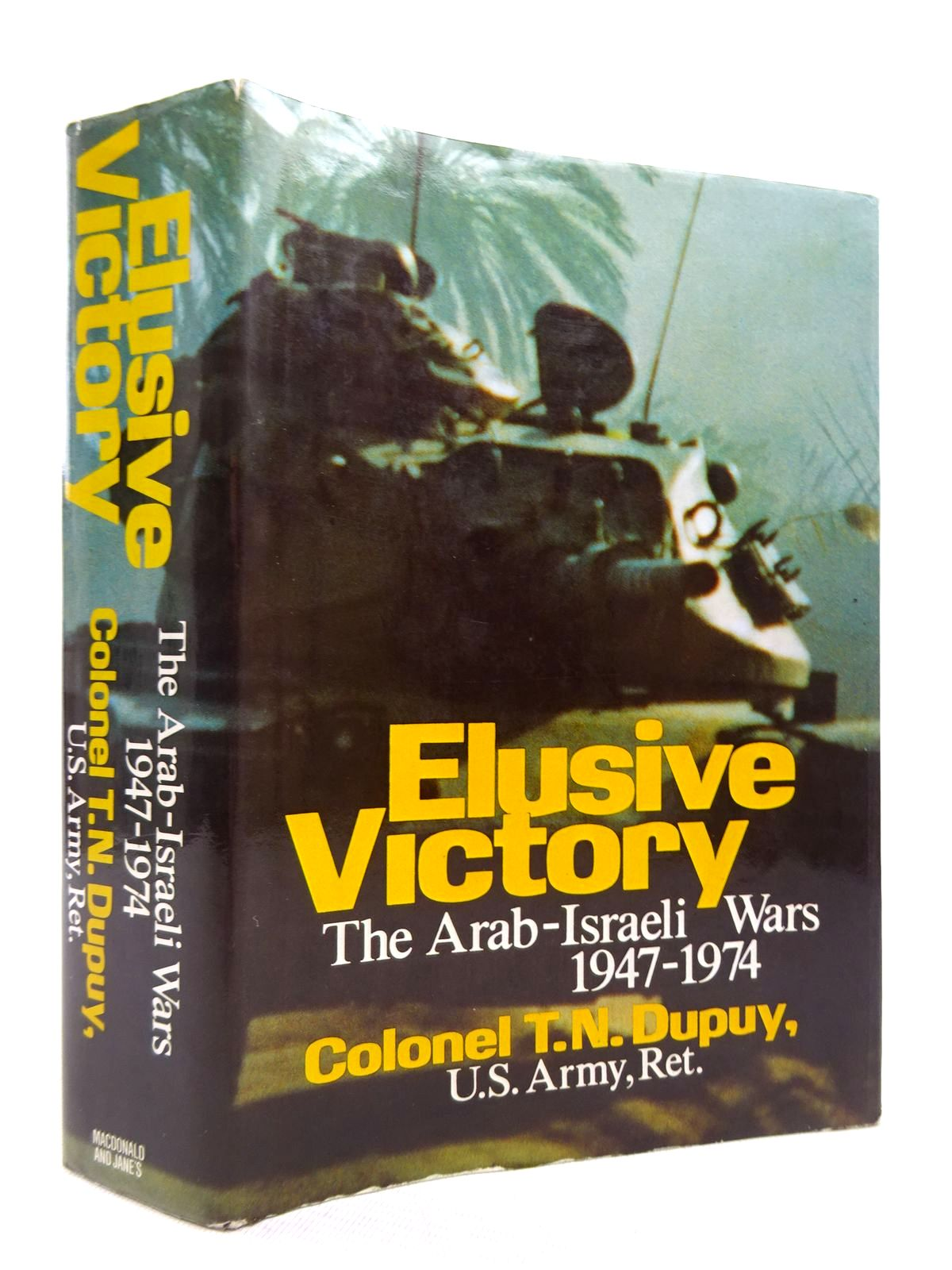 Photo of ELUSIVE VICTORY: THE ARAB-ISRAELI WARS, 1947-1974- Stock Number: 1816846
