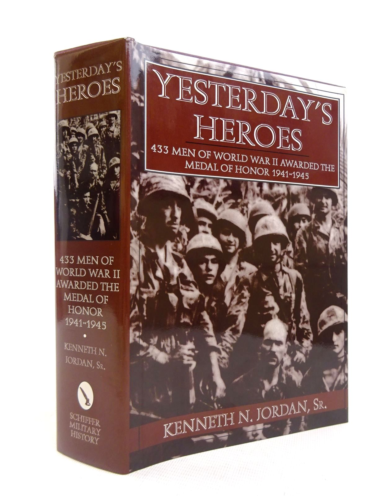Photo of YESTERDAY'S HEROES written by Jordan, Kenneth N. published by Schiffer Military History (STOCK CODE: 1816863)  for sale by Stella & Rose's Books