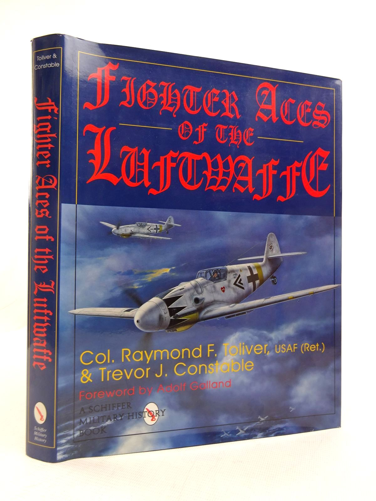 Photo of FIGHTER ACES OF THE LUFTWAFFE written by Toliver, Raymond F. Constable, Trevor J. published by Schiffer Military History (STOCK CODE: 1816868)  for sale by Stella & Rose's Books