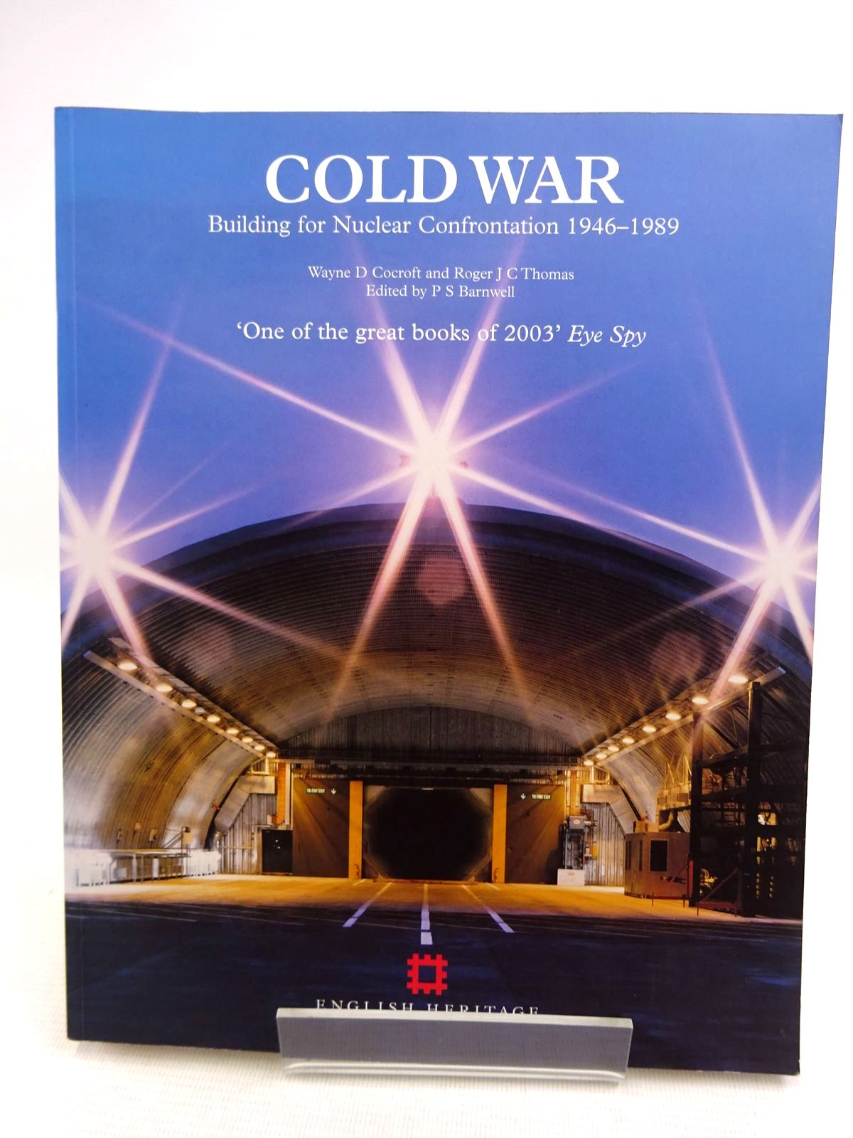 Photo of COLD WAR: BUILDING FOR NUCLEAR CONFRONTATION 1946-1989 written by Cocroft, Wayne D.