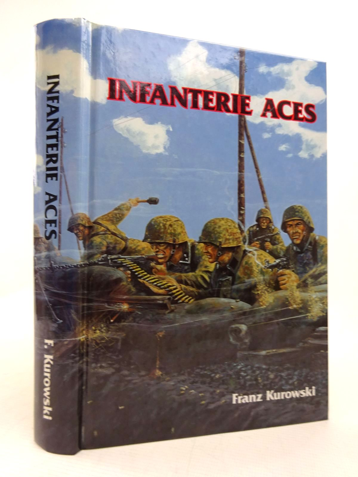 Photo of INFANTERIE ACES written by Kurowski, Franz published by J.J. Fedorowicz Publishing, Inc. (STOCK CODE: 1816894)  for sale by Stella & Rose's Books