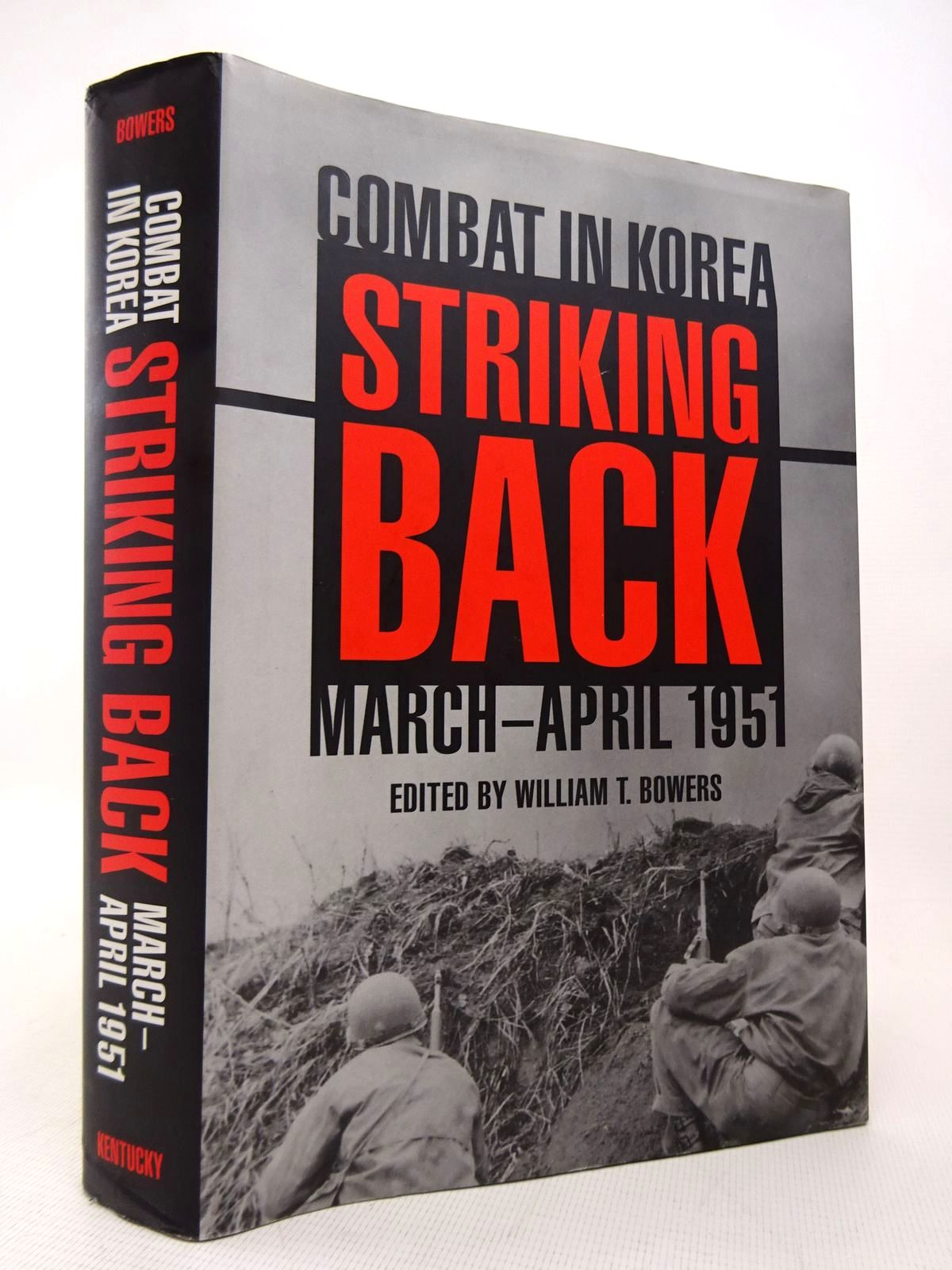 Photo of STRIKING BACK: COMBAT IN KOREA MARCH-APRIL 1951 written by Bowers, William T. published by University Press of Kentucky (STOCK CODE: 1816903)  for sale by Stella & Rose's Books