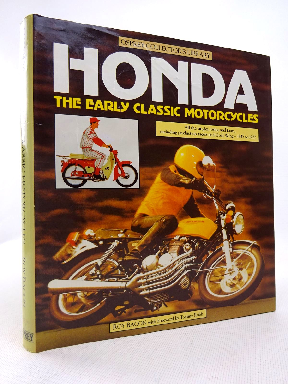 Photo of HONDA THE EARLY CLASSIC MOTORCYCLES written by Bacon, Roy published by Osprey Publishing (STOCK CODE: 1816948)  for sale by Stella & Rose's Books