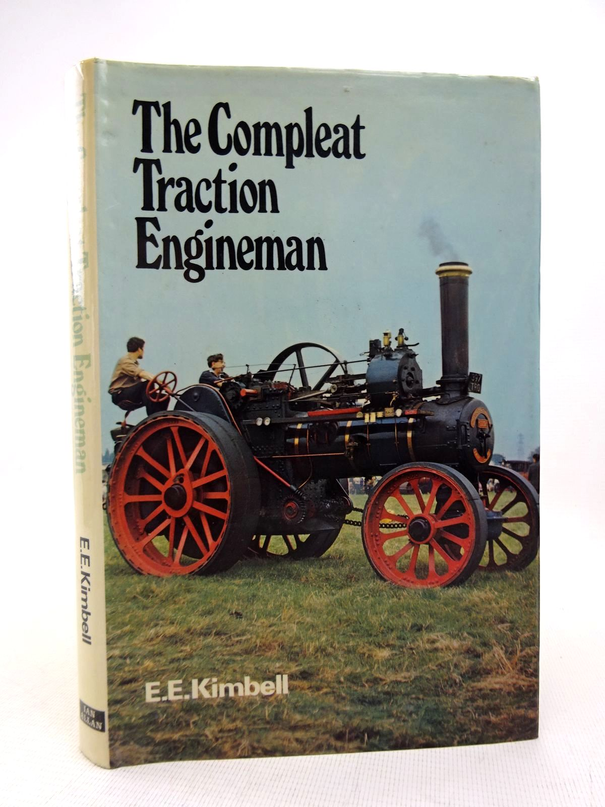 Photo of THE COMPLEAT TRACTION ENGINEMAN written by Kimbell, E.E. published by Ian Allan (STOCK CODE: 1817045)  for sale by Stella & Rose's Books