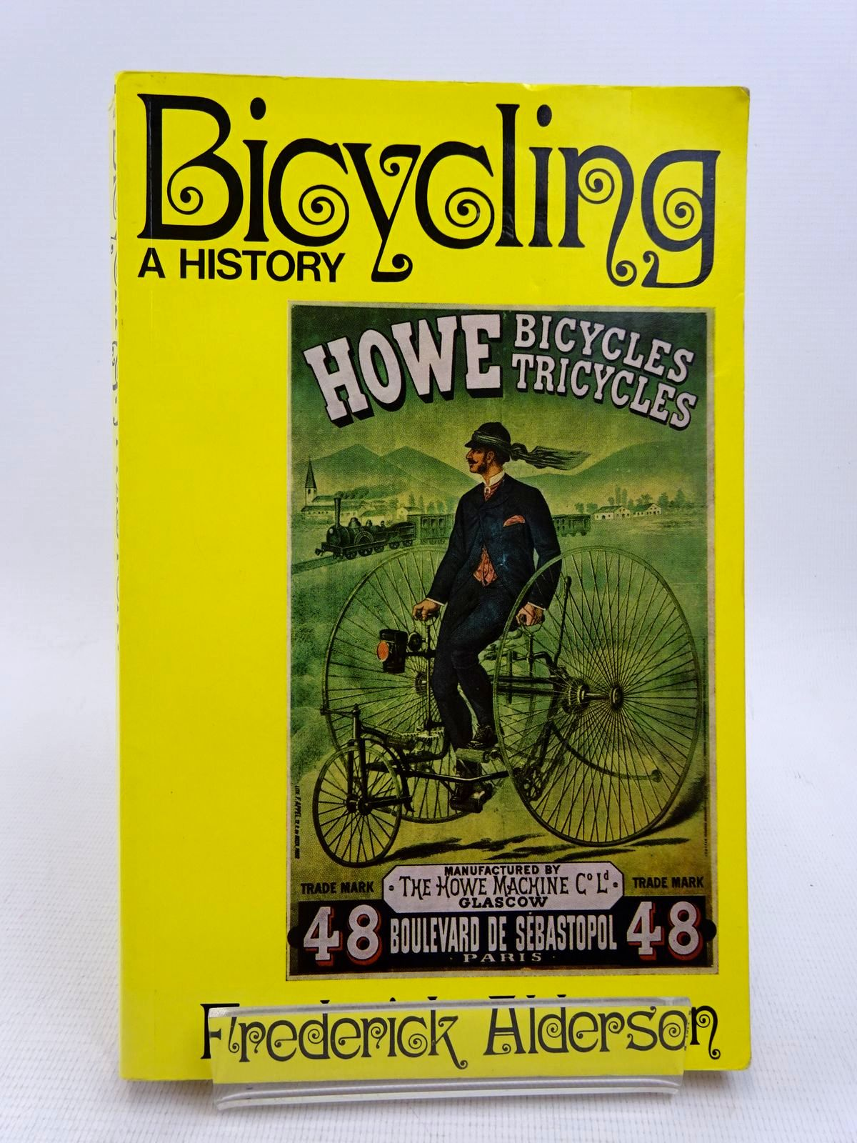 Photo of BICYCLING A HISTORY written by Alderson, Frederick published by David & Charles (STOCK CODE: 1817063)  for sale by Stella & Rose's Books