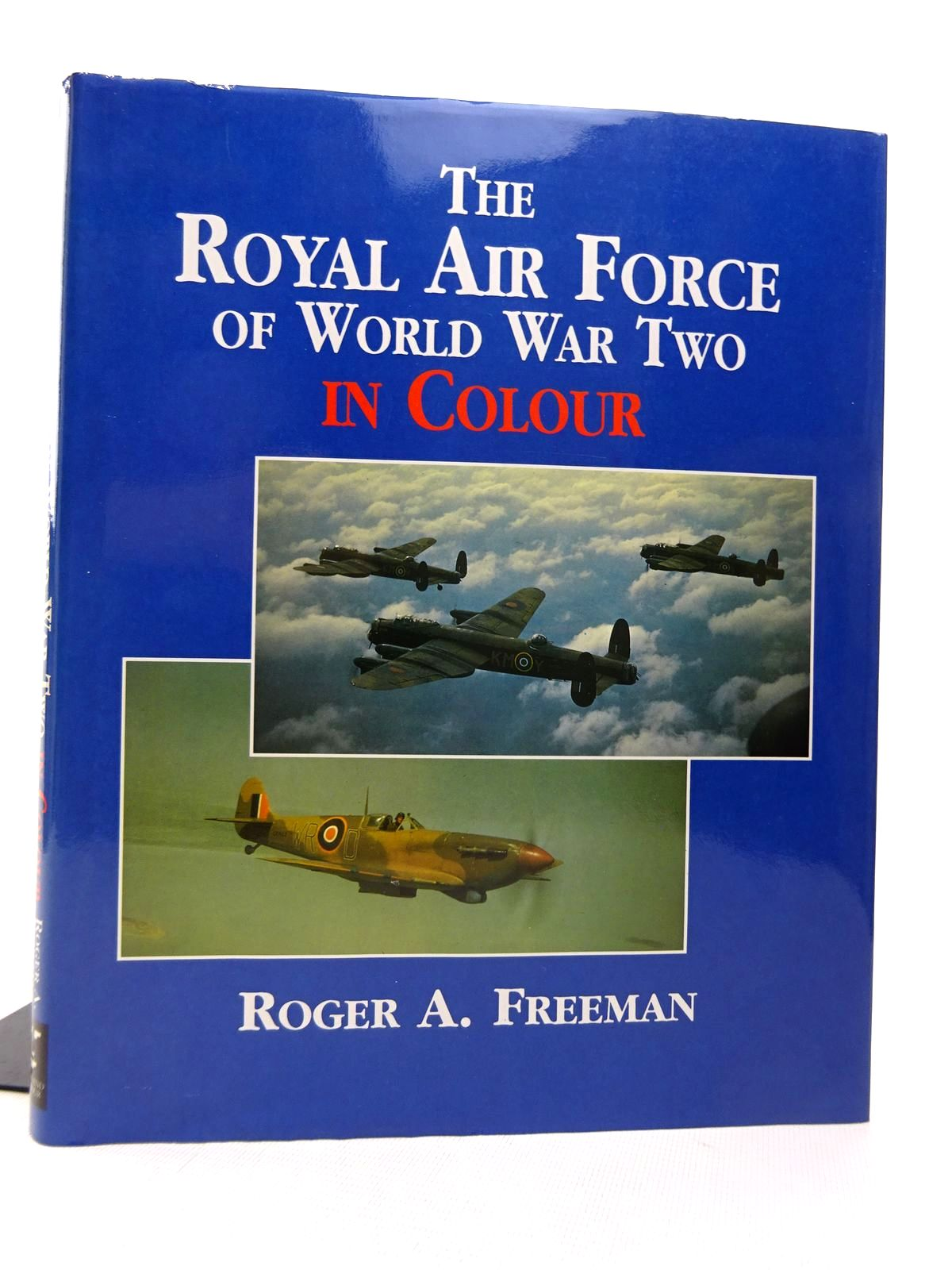 Photo of THE ROYAL AIR FORCE OF WORLD WAR TWO IN COLOUR written by Freeman, Roger published by Arms & Armour Press (STOCK CODE: 1817087)  for sale by Stella & Rose's Books