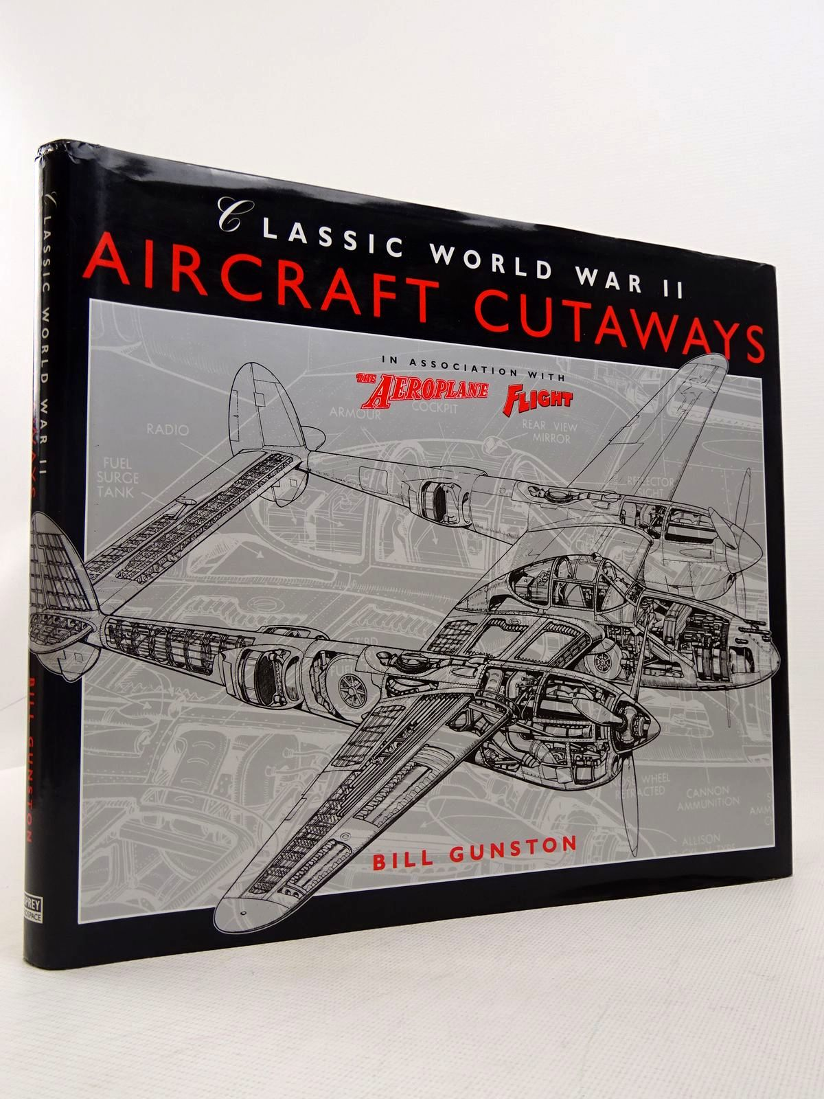 Photo of CLASSIC WORLD WAR II AIRCRAFT CUTAWAYS written by Gunston, Bill published by Osprey Aerospace (STOCK CODE: 1817099)  for sale by Stella & Rose's Books