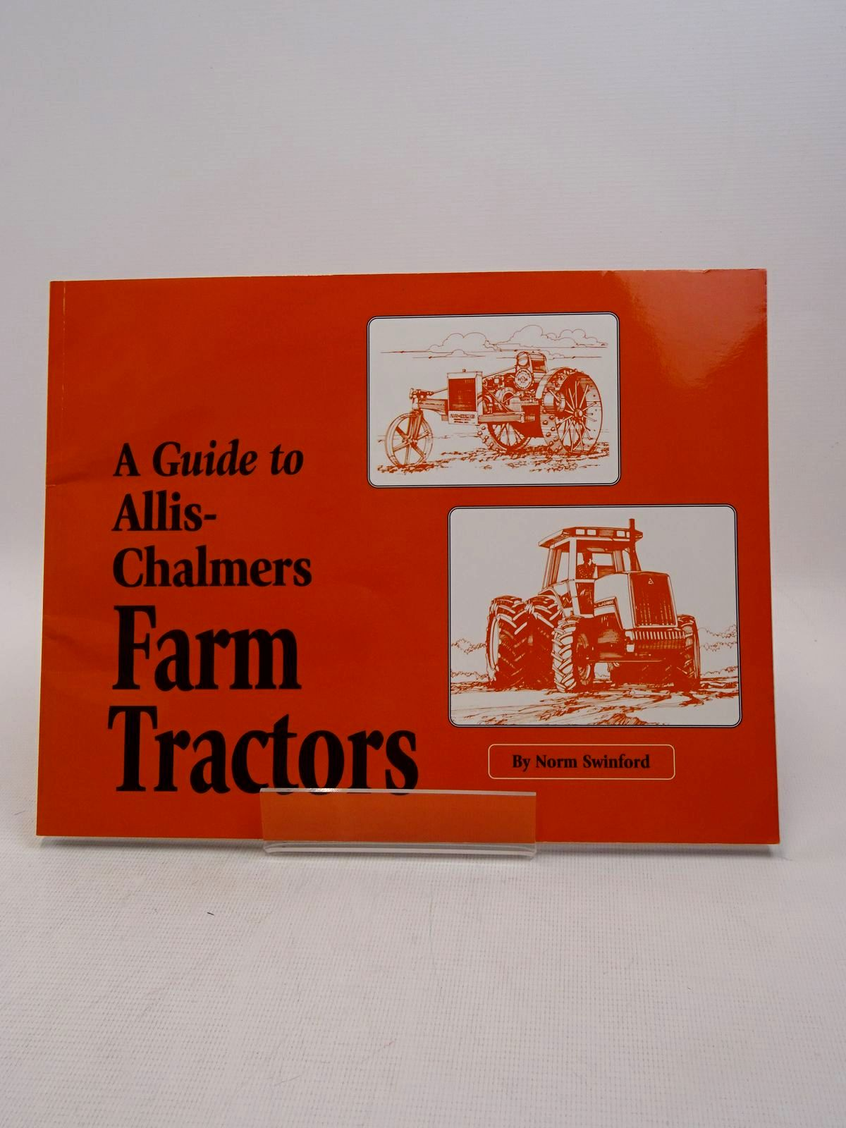 Photo of A GUIDE TO ALLIS-CHALMERS FARM TRACTORS written by Swinford, Norm published by American Society Of Agricultural Engineers (STOCK CODE: 1817113)  for sale by Stella & Rose's Books