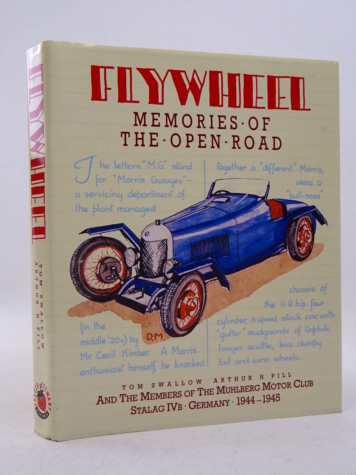 Photo of FLYWHEEL MEMORIES OF THE OPEN ROAD written by Swallow, Tom<br />Pill, Arthur H. published by Fraser Stewart (STOCK CODE: 1817140)  for sale by Stella & Rose's Books