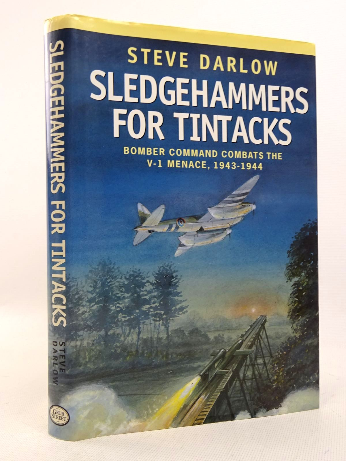 Photo of SLEDGEHAMMERS FOR TINTACKS written by Darlow, Steve published by Grub Street (STOCK CODE: 1817163)  for sale by Stella & Rose's Books