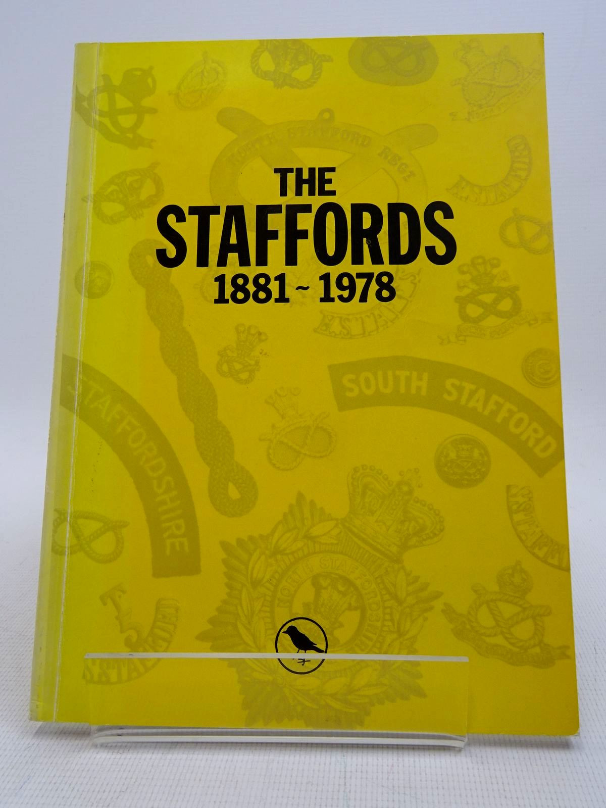 Photo of THE STAFFORDS 1881 - 1978 BADGES AND UNIFORMS written by Rosignoli, Guido<br />Whitehouse, C.J. published by Rosignoli (STOCK CODE: 1817166)  for sale by Stella & Rose's Books