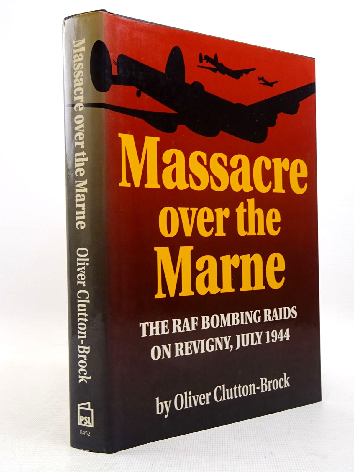 Photo of MASSACRE OVER THE MARNE written by Clutton-Brock, Oliver published by Patrick Stephens Limited (STOCK CODE: 1817167)  for sale by Stella & Rose's Books
