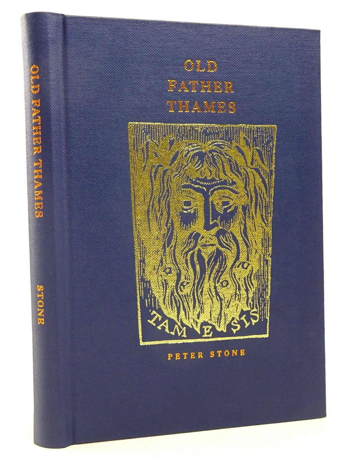 Photo of OLD FATHER THAMES written by Stone, Peter illustrated by Searl, John published by The Medlar Press (STOCK CODE: 1817246)  for sale by Stella & Rose's Books