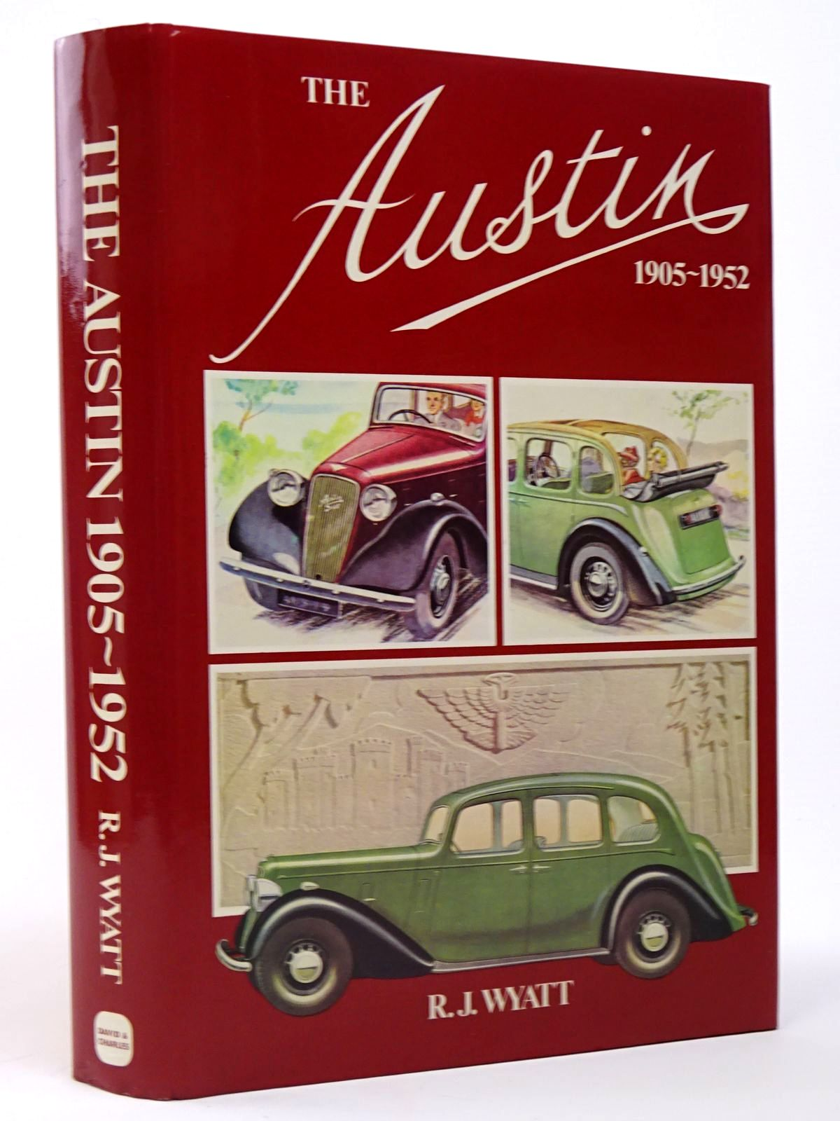 Photo of THE AUSTIN 1905-1952 written by Wyatt, R.J. published by David & Charles (STOCK CODE: 1817366)  for sale by Stella & Rose's Books