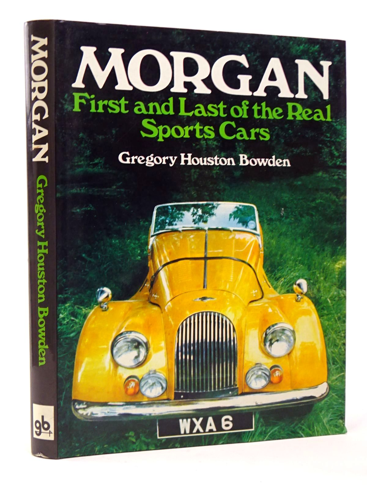 Photo of MORGAN: FIRST AND LAST OF THE REAL SPORTS CARS written by Bowden, Gregory Houston published by Gentry Books (STOCK CODE: 1817370)  for sale by Stella & Rose's Books