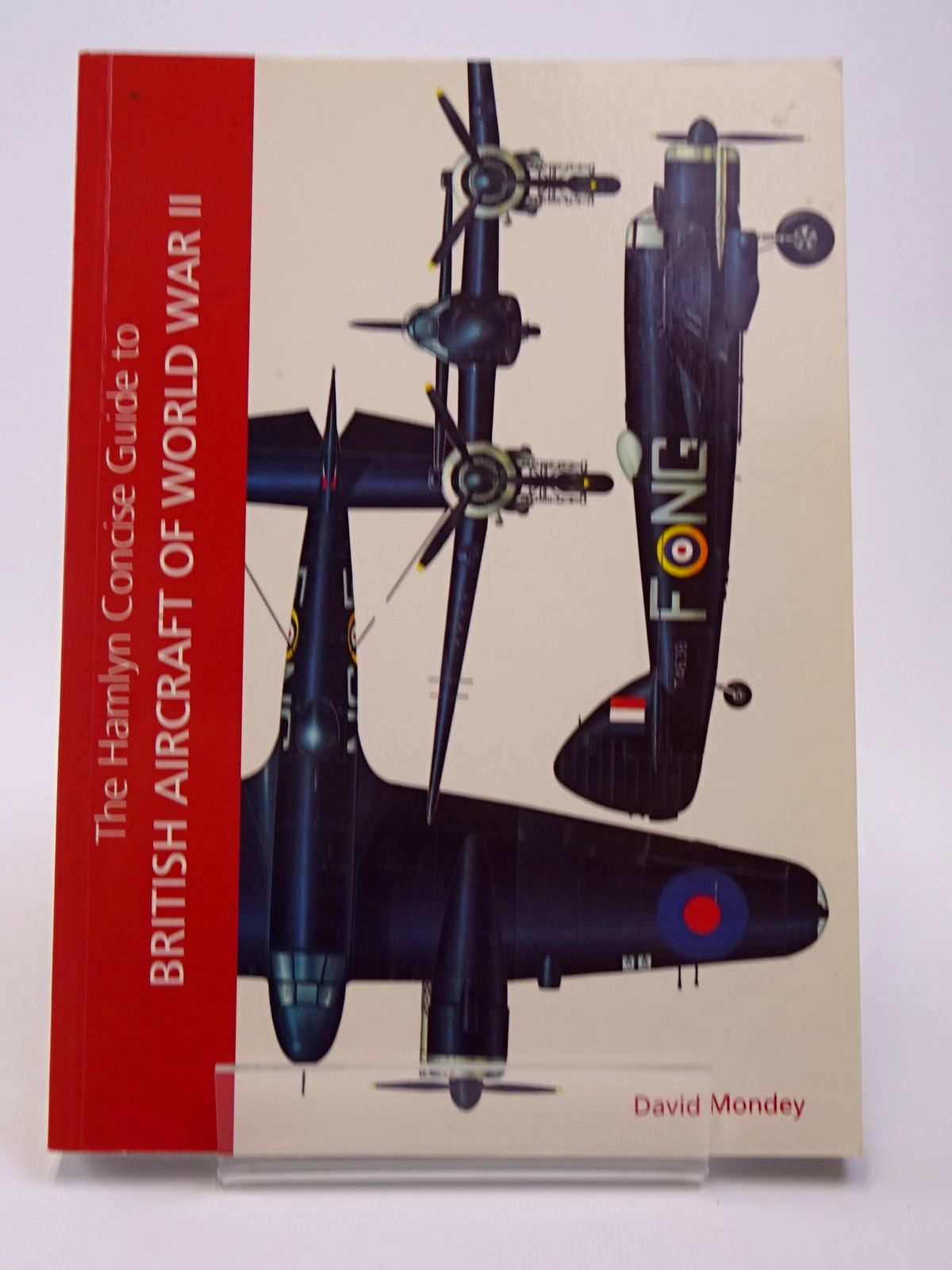 Photo of THE HAMLYN CONCISE GUIDE TO BRITISH AIRCRAFT OF WORLD WAR II written by Mondey, David published by Bounty Books (STOCK CODE: 1817375)  for sale by Stella & Rose's Books