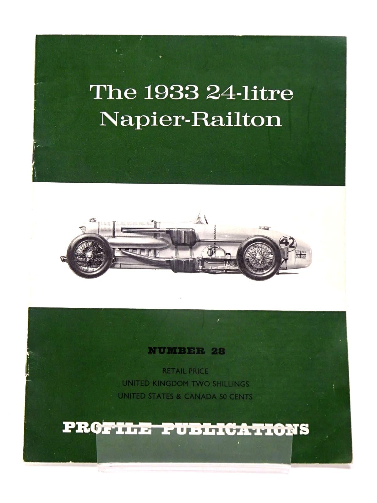 Photo of THE 1933 24-LITRE NAPIER-RAILTON (NO. 28 PROFILE PUBLICATIONS) written by Boddy, William published by Profile Publications (STOCK CODE: 1817478)  for sale by Stella & Rose's Books