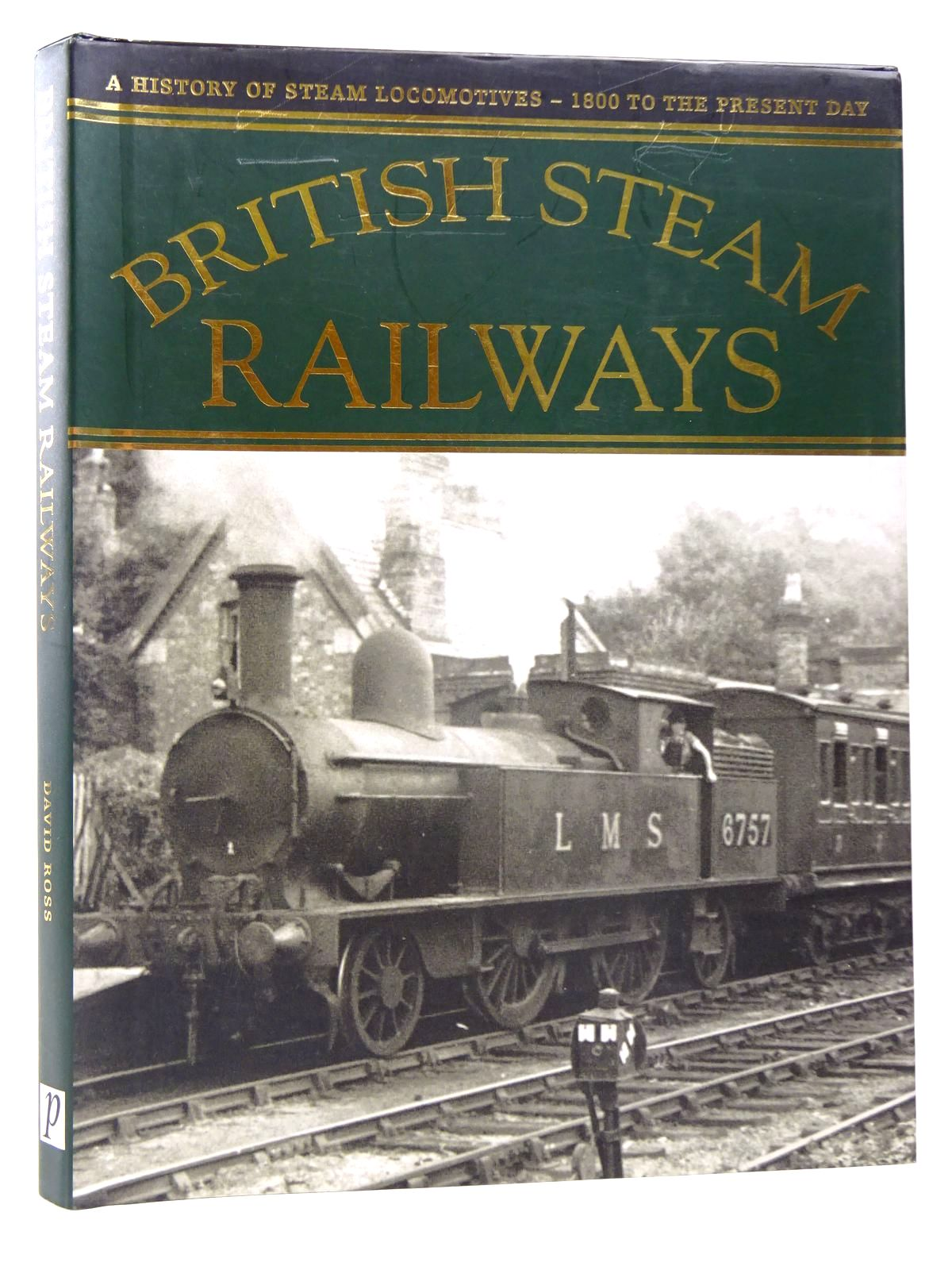 Photo of BRITISH STEAM RAILWAYS written by Ross, David published by Parragon (STOCK CODE: 1817482)  for sale by Stella & Rose's Books