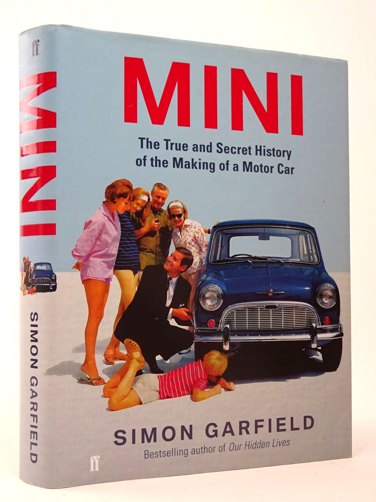 Photo of MINI: THE TRUE AND SECRET HISTORY OF THE MAKING OF A MOTOR CAR written by Garfield, Simon published by Faber & Faber (STOCK CODE: 1817503)  for sale by Stella & Rose's Books