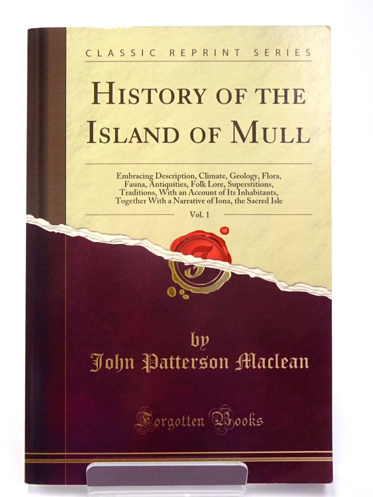 Photo of HISTORY OF THE ISLAND OF MULL VOL. I written by Maclean, J.P. published by Forgotten Books (STOCK CODE: 1817536)  for sale by Stella & Rose's Books