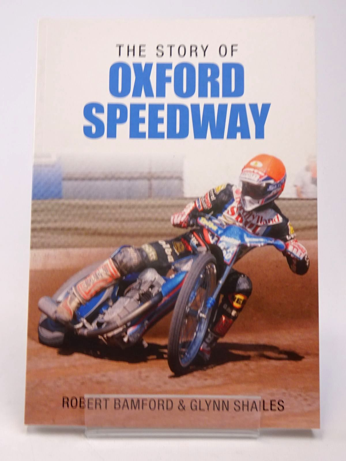 Photo of THE STORY OF OXFORD SPEEDWAY- Stock Number: 1817542