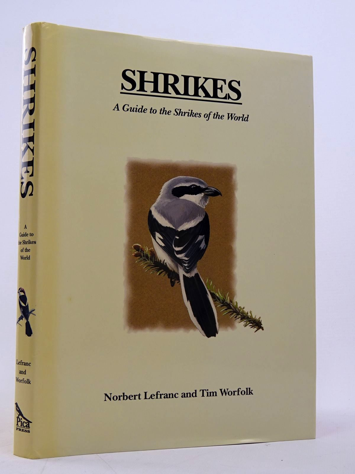 Photo of SHRIKES written by Lefranc, Norbert Worfolk, Tim published by Pica Press (STOCK CODE: 1817576)  for sale by Stella & Rose's Books
