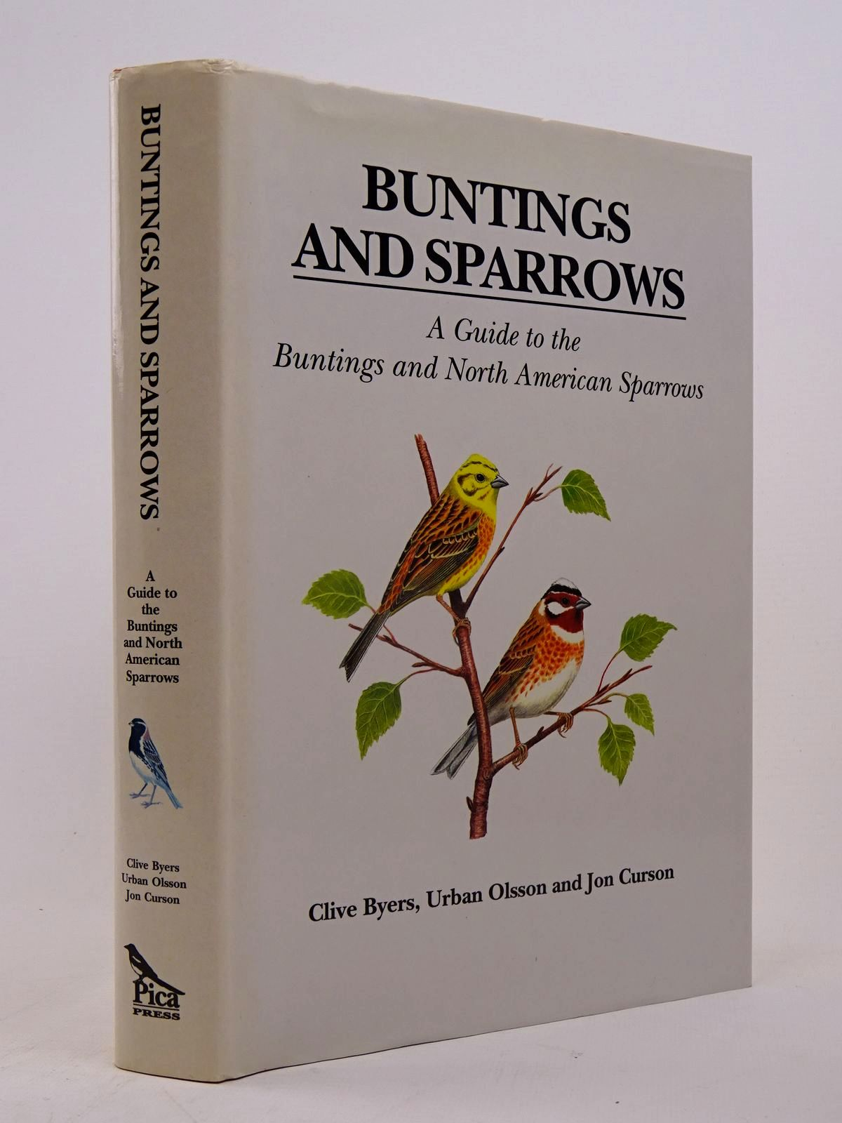 Photo of BUNTINGS AND SPARROWS written by Byers, Clive Olsson, Urban Curson, Jon published by Pica Press (STOCK CODE: 1817579)  for sale by Stella & Rose's Books