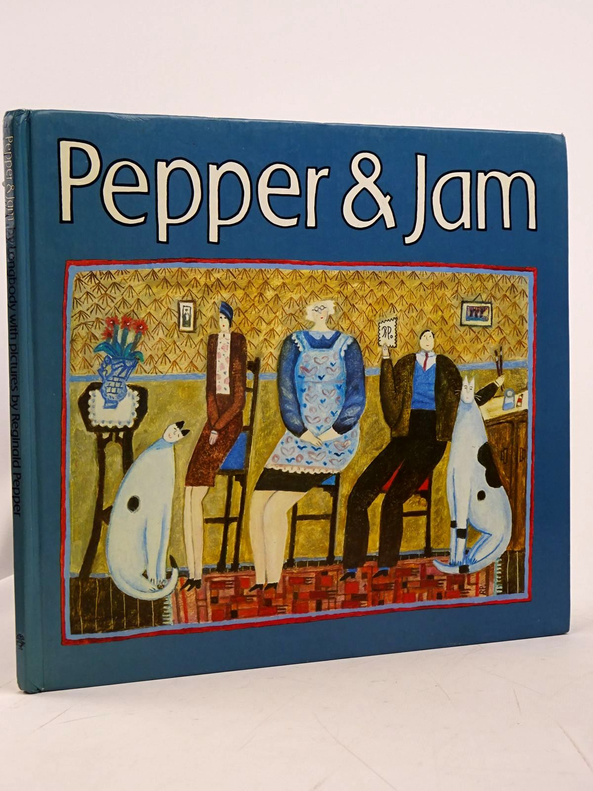 Photo of PEPPER & JAM written by Longbody,  illustrated by Pepper, Reginald published by Jonathan Cape (STOCK CODE: 1817603)  for sale by Stella & Rose's Books