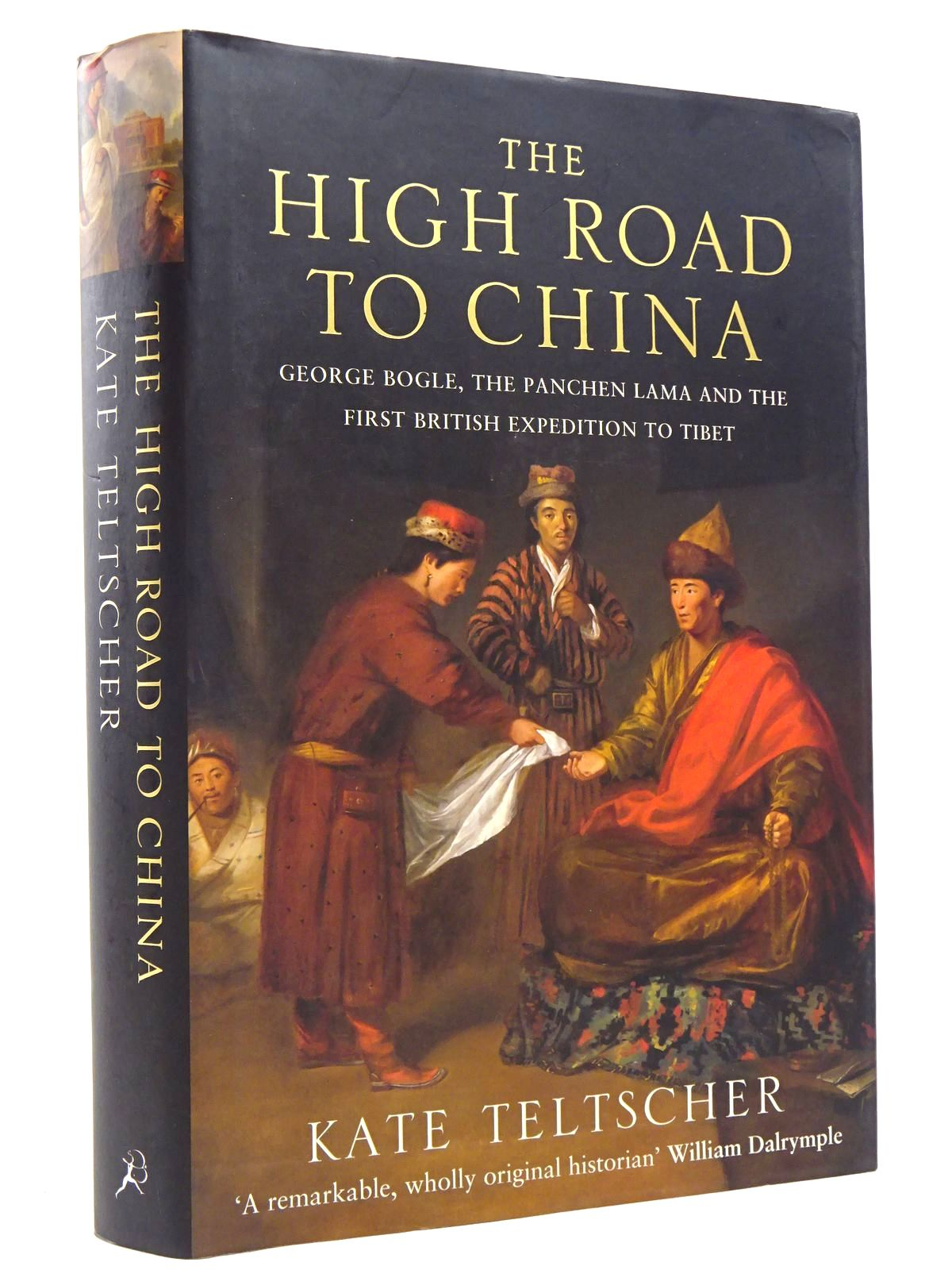 Photo of THE HIGH ROAD TO CHINA written by Teltscher, Kate published by Bloomsbury (STOCK CODE: 1817650)  for sale by Stella & Rose's Books