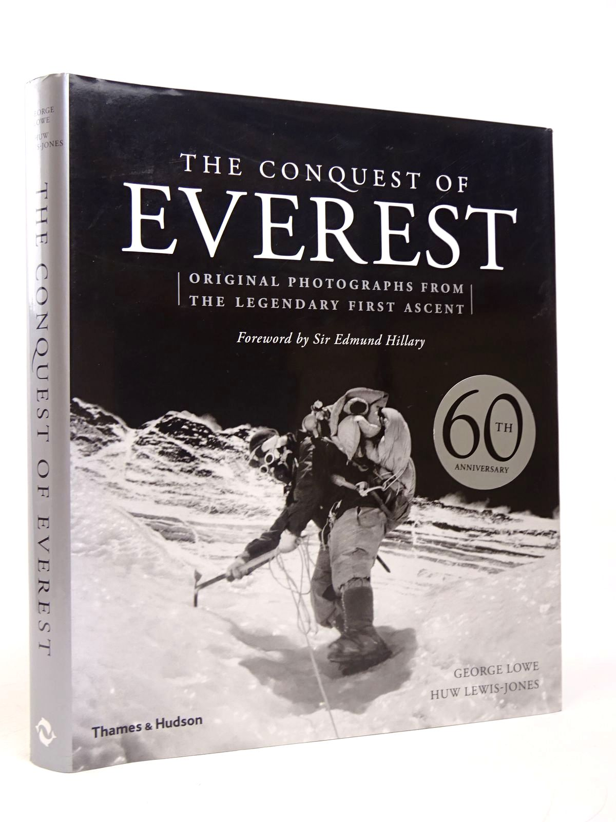 Photo of THE CONQUEST OF EVEREST: ORIGINAL PHOTOGRAPHS FROM THE LEGENDARY FIRST ASCENT written by Lowe, George Lewis-Jones, Huw published by Thames and Hudson (STOCK CODE: 1817692)  for sale by Stella & Rose's Books