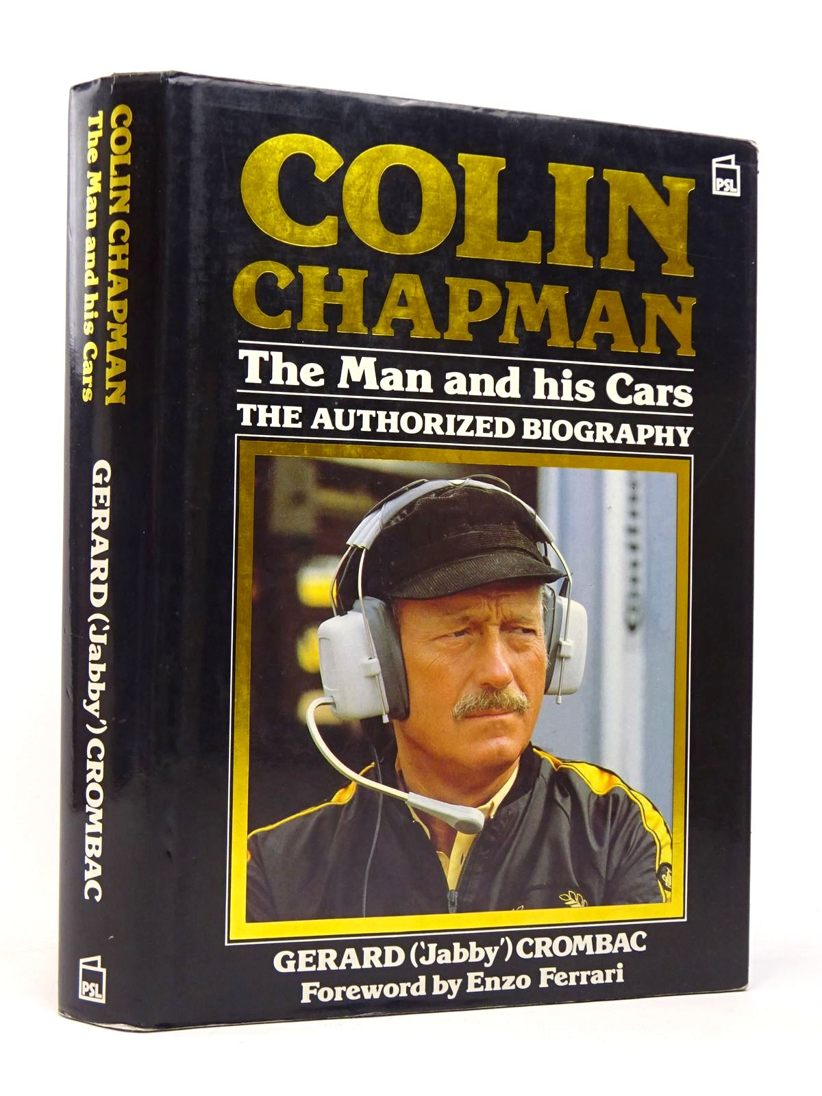 Photo of COLIN CHAPMAN THE MAN AND HIS CARS written by Crombac, Gerard published by Patrick Stephens (STOCK CODE: 1817705)  for sale by Stella & Rose's Books