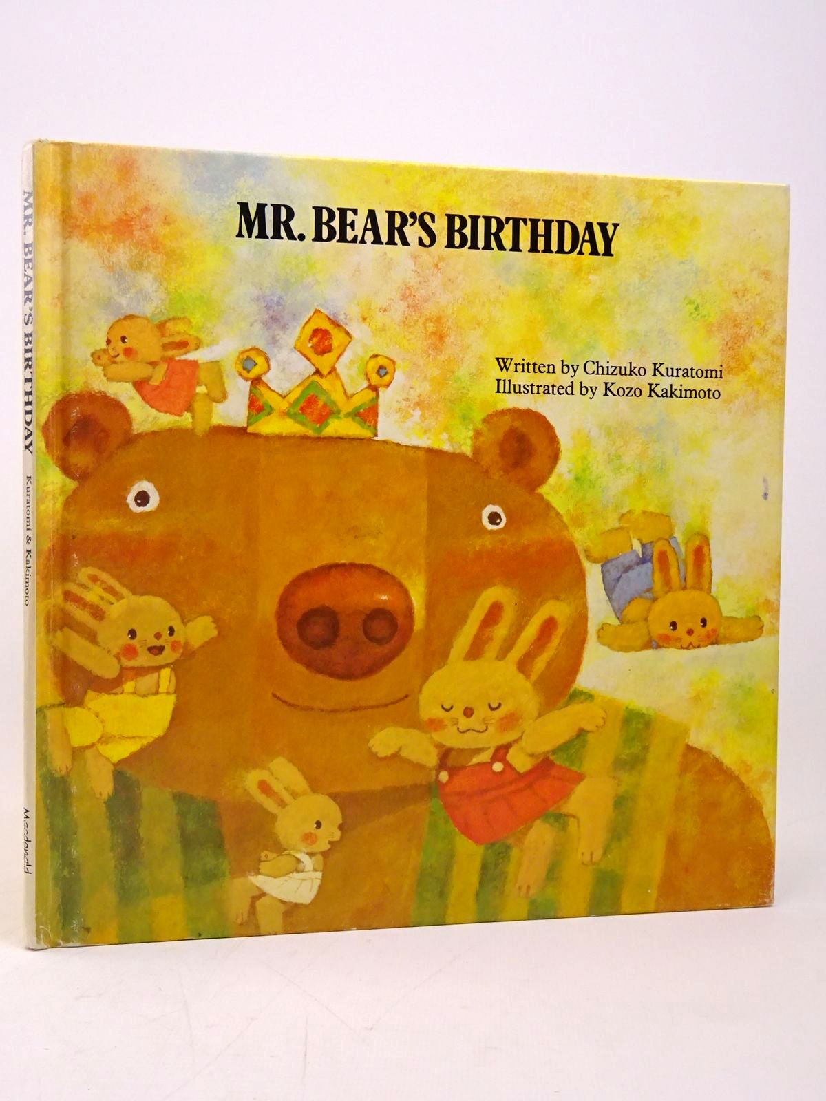 Photo of MR. BEAR'S BIRTHDAY written by Kuratomi, Chizuko illustrated by Kakimoto, Kozo published by MacDonald (STOCK CODE: 1817713)  for sale by Stella & Rose's Books