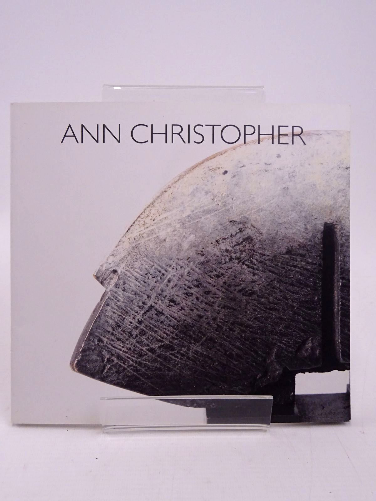 Photo of ANN CHRISTOPHER: TO KNOW WITHOUT REMEMBERING- Stock Number: 1817722