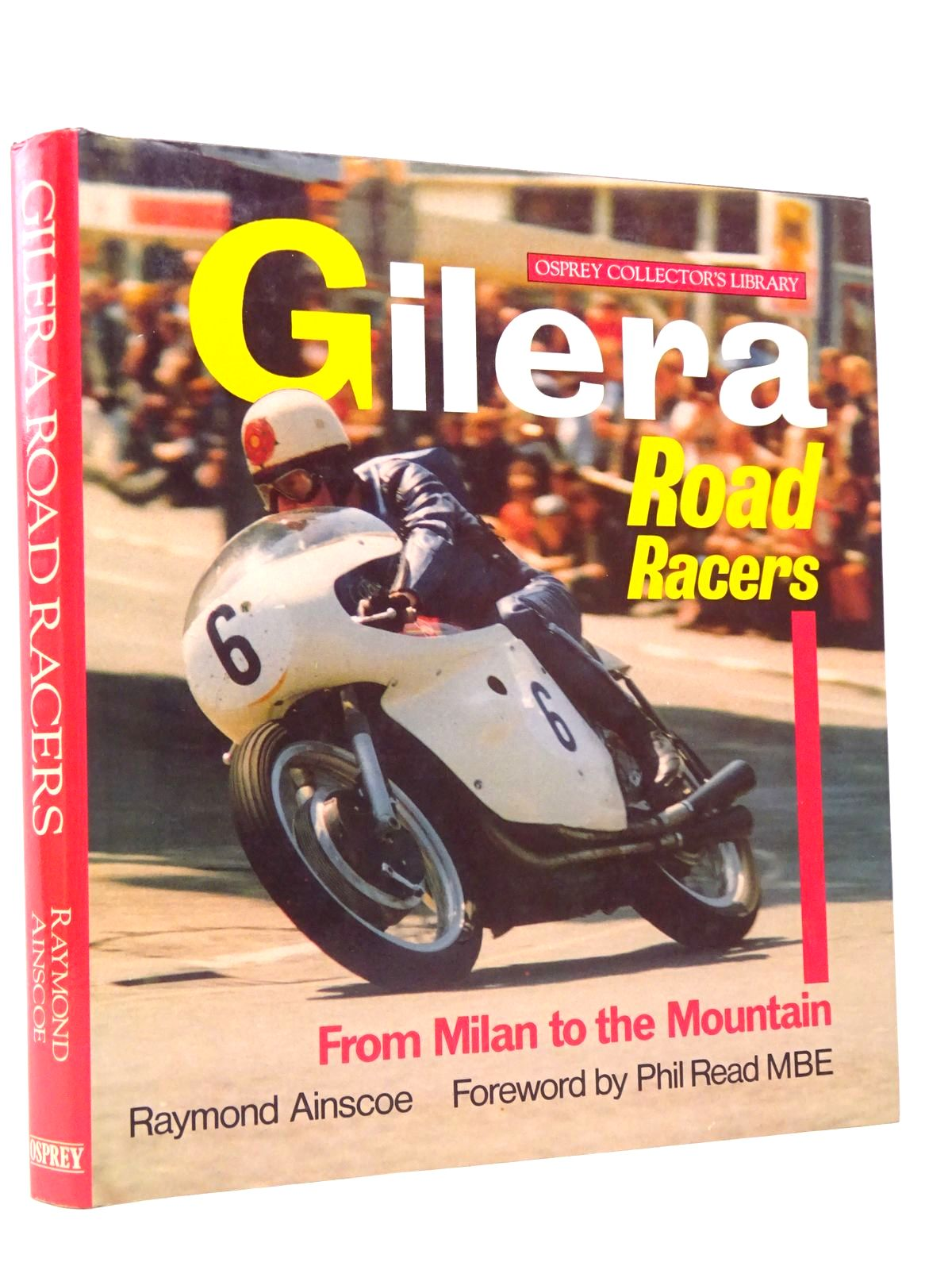 Photo of GILERA ROAD RACERS (OSPREY COLLECTOR'S LIBRARY)- Stock Number: 1817732