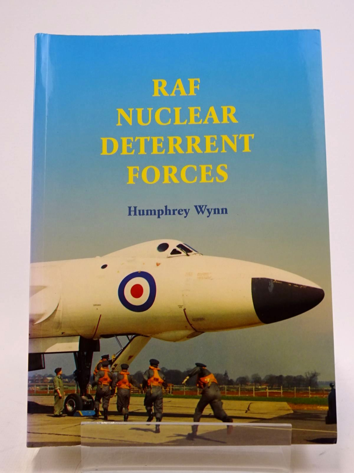 Photo of THE RAF STRATEGIC NUCLEAR DETERRENT FORCES: THEIR ORIGINS, ROLES AND DEPLOYMENT 1946-1969- Stock Number: 1817791
